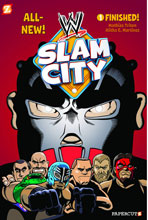 Image: WWE Slam City Vol. 01: Finished GN  - Papercutz