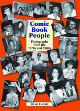 Image: Comic Book People: Photographs from the 1970s & 1980s HC  - Exhibit A Press