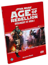 Image: Star Wars RPG: Age of Rebellion - Onslaught at Arda I  -