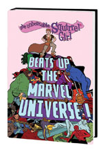 Image: Unbeatable Squirrel Girl Beats Up the Marvel Universe! HC  - Marvel Comics