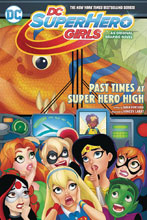 Image: DC Super Hero Girls Vol. 04: Past Times at Super Hero High SC  - DC Comics