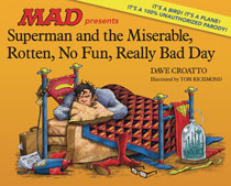 Image: Superman & the Miserable, Rotten, No-Fun, Really Bad Day HC  - DC Comics