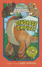 Image: Earth Before Us Vol. 01: Dinosaur Empire GN  (Young Reader) - Amulet Books