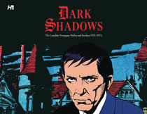 Image: Dark Shadows Complete Newspaper Strips HC  - Hermes Press