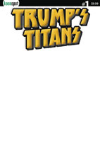 Image: Trumps Titans #1 (cover B - Luxurious Gold Blank) - Keenspot Entertainment