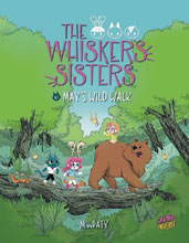 Image: Whiskers Sisters Vol. 01: Mays Wild Walk GN  (Young Adults) - Lerner Publishing Group