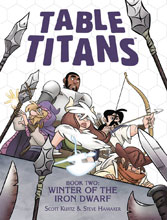 Image: Table Titans Vol. 02: Winter of the Iron Dwarf SC  - Toonhound Studios LLC