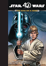 Image: Star Wars: The Rise of a Hero HC  - Disney Lucasfilm Press