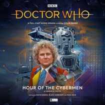 Image: Doctor Who Audio CD: 6th Doctor - Hour of Cybermen  - Big Finish
