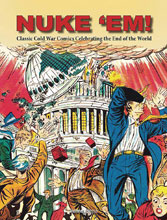 Image: Nuke Em: Classic Cold War Comics Celebrating End of World  - Hermes Press