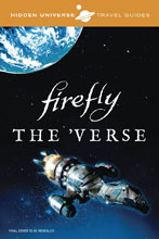 Image: Hidden Universe Travel Guides: Firefly HC  - Insight Editions