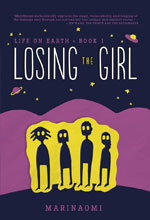 Image: Life on Earth Book 01: Losing the Girl GN  (Young Adult) - Lerner Publishing Group
