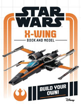 Image: Star Wars: Build Your Own - X-Wing HC  - Printers Row