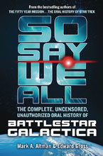 Image: So Say We All Complete Uncensored Unauthorized Oral History Battlestar Galactica  - Tor Books