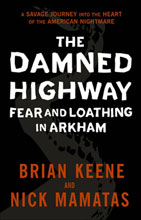 Image: Damned Highway: Fear & Loathing in Arkham  - Dark Horse