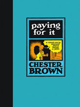 Image: Paying for It HC  - Drawn & Quarterly
