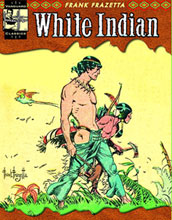 Image: Vanguard Frazetta Classics Vol. 02: The Complete White Indian SC  - Vanguard Productions