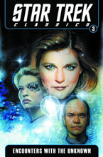 Image: Star Trek Classics Vol. 03: Encounters with the Unknown SC  - IDW Publishing
