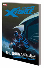 Image: Uncanny X-Force Vol. 03: Dark Angel Saga Book 01 SC
