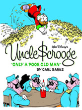Image: Walt Disney's Uncle Scrooge: Only a Poor Old Man HC
