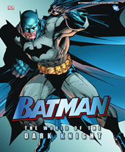 Image: Batman: World of the Dark Knight HC  - DK Publishing Co