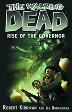 Image: Walking Dead Novel: Rise of the Governor SC  - Griffin Books