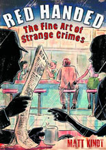 Image: Red Handed: The Fine Art of Strange Crimes HC  - :01 First Second