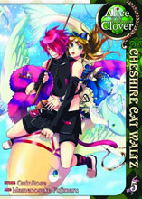 Image: Alice in the Country of Clover: Cheshire Cat Waltz Vol. 05 SC  - Seven Seas Entertainment LLC