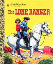 Image: Lone Ranger Little Golden Book Classic HC  - Golden Books