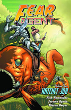 Image: Fear Agent Vol. 04: Hatchet Job SC  (new printing) - Dark Horse Comics