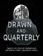 Image: Drawn & Quarterly : 25 Years of Contemporary Cartooning, Comics and Graphic Novels HC  - Drawn & Quarterly