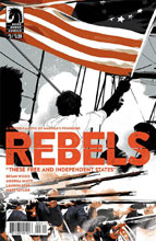 Image: Rebels: These Free and Independent States #3  [2017] - Dark Horse Comics