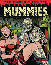 Image: Mummies!: Classic Monsters of Pre-Code Horror Comics SC  - IDW Publishing