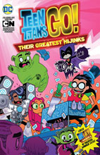 Image: Teen Titans Go!: Thier Greatest Hijinks SC  - DC Comics