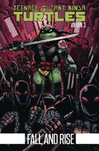 Image: Teenage Mutant Ninja Turtles Vol. 03: Fall and Rise SC  - IDW Publishing