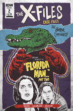 Image: X-Files Case Files: Florida Man #2 (cover A - Nodet) - IDW Publishing