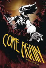 Image: Come Again HC  - IDW - Top Shelf