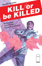 Image: Kill or be Killed #19 - Image Comics