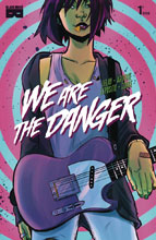 Image: We Are Danger #1 - Black Mask Comics