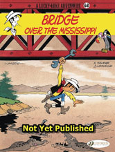 Image: Lucky Luke Vol. 68: Over the Mississippi SC  - Cinebook