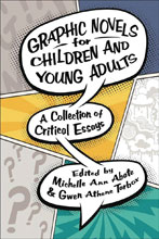 Image: Graphic Novels for Children & Young Adults SC  - University Press of Mississipp