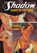 Image: Shadow Double-Novel Vol. 130: Hands in Dark & Murder Marsh SC  - Sanctum Productions