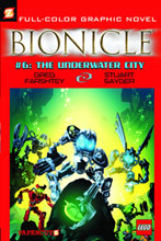 Image: Bionicle Graphic Novel #06: The Underwater City SC  - Papercutz