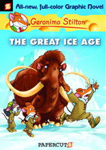 Image: Geronimo Stilton Graphic Novel #05: The Great Ice Age HC  - Papercutz