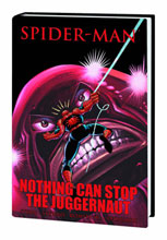 Image: Spider-Man: Nothing Can Stop the Juggernaut HC  - Marvel Comics