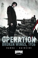 Image: Operation: Broken Wings, 1936 SC  - Boom! Studios
