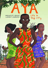 Image: Aya: Life in Yop City SC  - Drawn & Quarterly