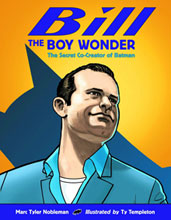Image: Bill the Boy Wonder: Secret Co-Creator of Batman HC  - Charlesbridge Publishing