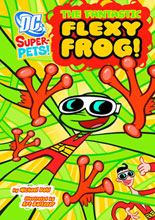 Image: DC Super Pets: Fantastic Flexy Frog! SC  - Capstone Press