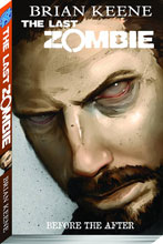 Image: Last Zombie Vol. 04: Before the After SC  - Antarctic Press